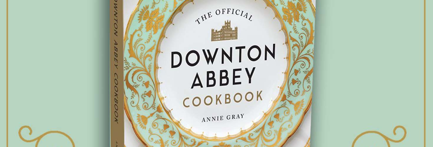 Dine Like the Stars of Downton Abbey